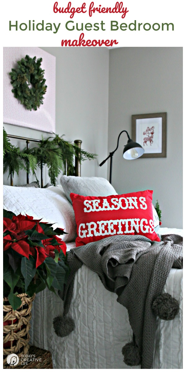 Budget Friendly Holiday Guest Bedroom Makeover | Create the guest room full of comforts and seasonal style. Simple and Easy ideas for DIY Decorating | TodaysCreativeLife.com #BHGLiveBetter AD