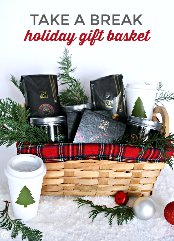 Easy Holiday Gift Basket | Take a Break gift basket | Coffee, Tea, Chocolate Caramels | TodaysCreativeLife.com