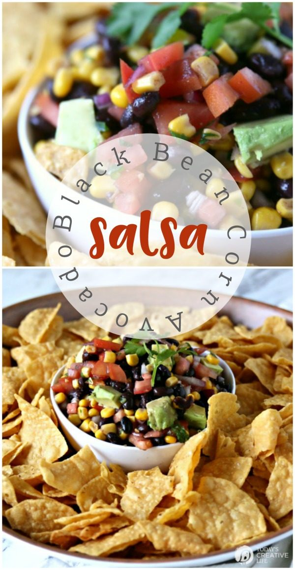 Southwestern Black Bean and corn Salsa with Avocado | Easy to make Appetizer recipes | Party Food | Game Day, Super Bowl, Football Food | Fresh and healthy | Potluck recipes | TodaysCreativeLife.com