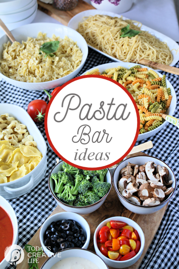 How to Host a Pasta Bar | Pasta Buffet Ideas | Pasta Party | How to set up a pasta buffet | Budget-Friendly Feeding a Crowd | #BHGLivebetter AD | White Dishes, White Serveware | TodaysCreativeLife.com