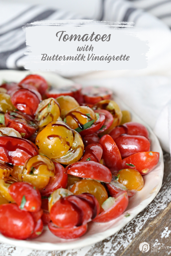 Tomato Salad Recipe with Buttermilk Vinaigrette | Best Tomato Salad Recipe | Add cucumbers or other veggies for a garden fresh summer salad | See printable recipe on TodaysCreativeLife.com