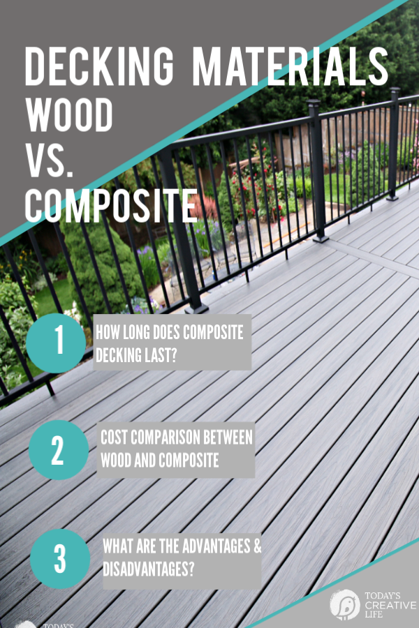 Composite Decking vs. Wood | Pros & Cons of wood or composite decking materials | TodaysCreativeLife.com