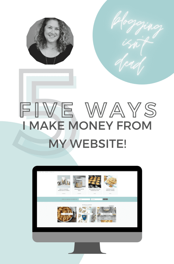 How to Make Money with Blogging. I'm sharing 5 ways I make money from my website.